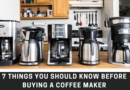 Everything You Need to Know About Buying a Coffee Maker