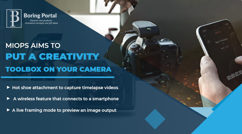 Miops-aims-to-put-a-creativity-toolbox-on-your-camera