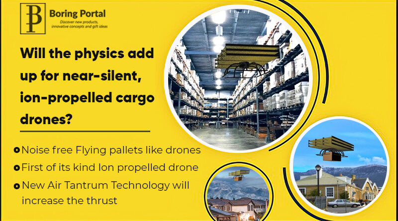 Will-the-physics-add-up-for-near-silent,-ion-propelled-cargo-drones